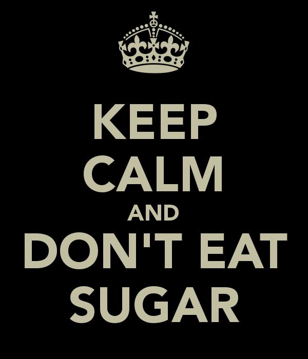 keep-calm-and-dont-eat-sugar-10